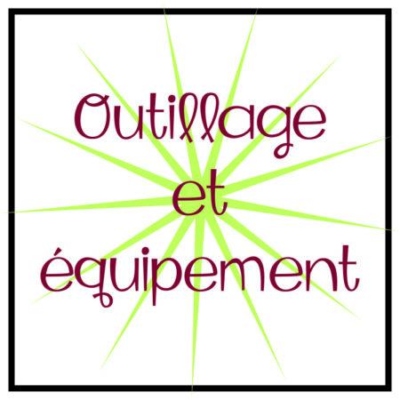 Outillage et équipement