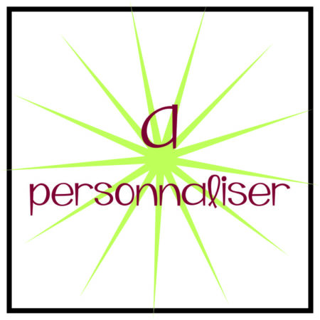 A personnaliser