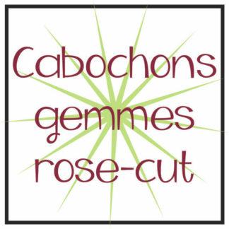 Cabochons gemmes rose cut